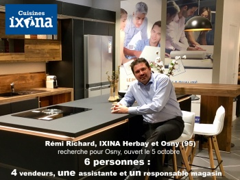 IXINA Osny (95) recrute 6 personnes pour son showroom ouvert le 5 octobre 2018
