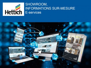 Hettich se digitalise : Showroom, informations sur-mesure et E-services